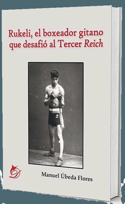 Rukeli, el boxeador gitano